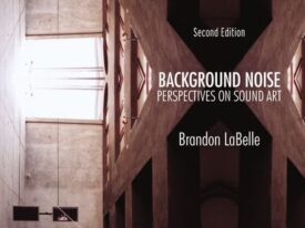 Background Noise, Perspectives on Sound Art